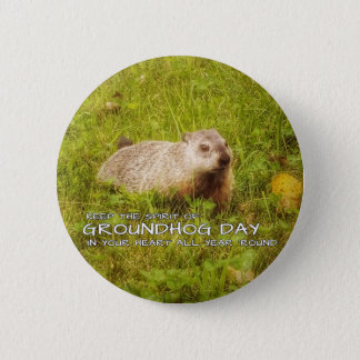 Keep the Spirit of Groundhog Day button