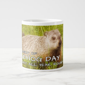 Keep the Spirit of Groundhog Day ,mug Large Coffee Mug