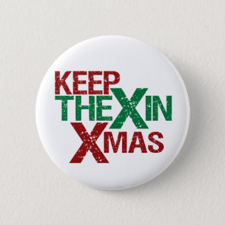 Keep the X in Xmas 2 Inch Round Button