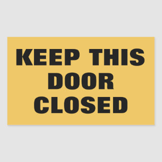 Keep This Door Closed sign Sticker