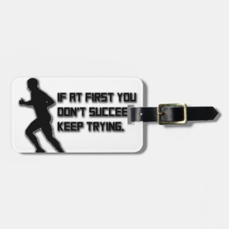 Keep Trying: Runner Luggage Tag