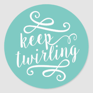 Keep Twirling | Mint & White Typography Quote Classic Round Sticker