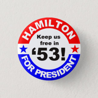 Keep us free in 2053 1 inch round button