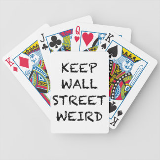 KEEP WALL STREET WEIRD BICYCLE PLAYING CARDS