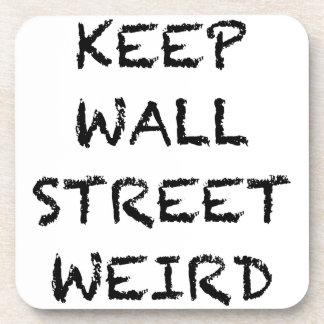 KEEP WALL STREET WEIRD DRINK COASTERS