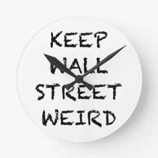 KEEP WALL STREET WEIRD WALL CLOCK