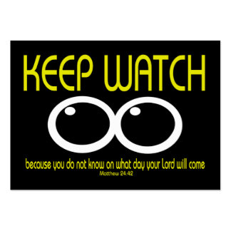 KEEP WATCH - Matthew 24:42 Tract Cards / Business Cards