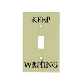 Keep Writing Light Switch Cover