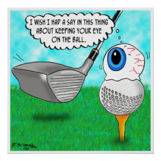 Keep Your Eye on the Ball Poster