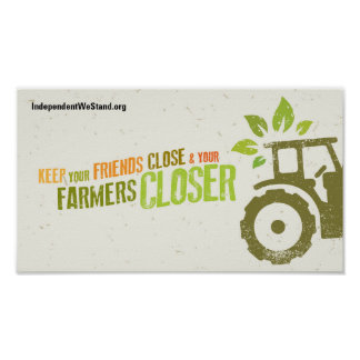 Keep Your Farmers Close Poster