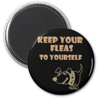 Keep Your Fleas to Yourself Dog Cartoon Magnet