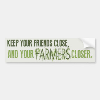 Keep Your Friends Close Bumper Sticker