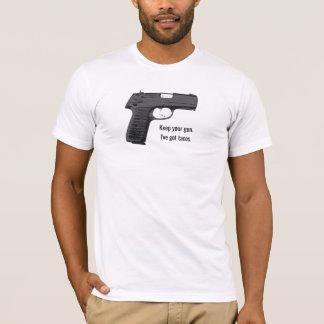 Keep your gun. I've got tacos. T-Shirt