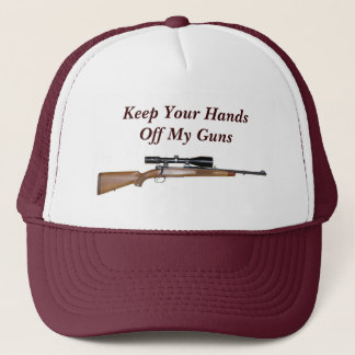 Keep Your Hands Off My Guns Trucker Hat