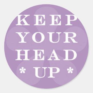 Keep Your Head Up on Purple Flower Round Sticker