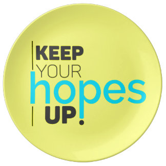 Keep Your Hopes Up Typography Plate