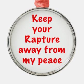 Keep your Rapture Metal Ornament