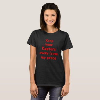 Keep your Rapture T-Shirt
