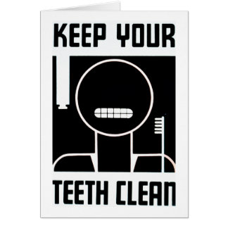 Keep Your Teeth Clean Card