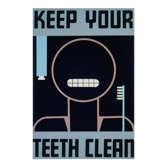 Keep Your Teeth Clean Poster