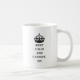 KEEPCALMANDCAVFEFE ON (1) COFFEE MUG