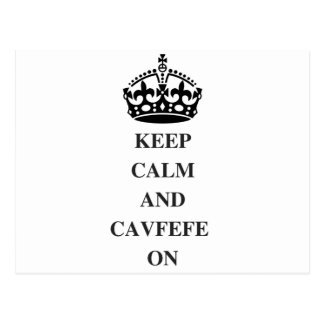 KEEPCALMANDCAVFEFE ON (1) POSTCARD