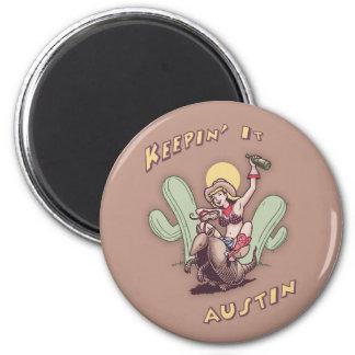 Keepin' It Austin 2 Inch Round Magnet