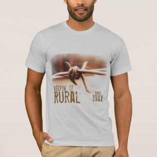 Keepin it Rural since (Custom Year) Barbwire Photo T-Shirt