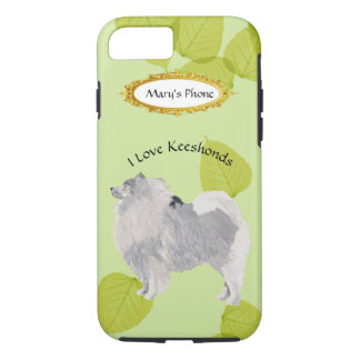 Keeshond on Green Leaves with Name iPhone 7 Case