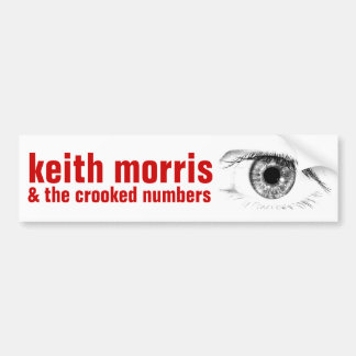 Keith Morris & the Crooked Numbers Bumper Sticker