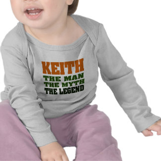 KEITH - the Man, the Myth, the Legend! Tees