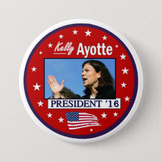 Kelly Ayotte For President 2016 3 Inch Round Button