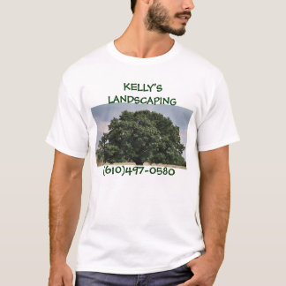 KELLY'S LANDSCAPING T-Shirt