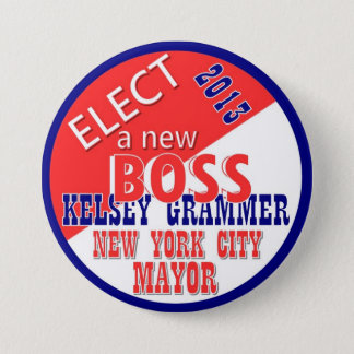 Kelsey GRammer NYC Mayor 2013 3 Inch Round Button