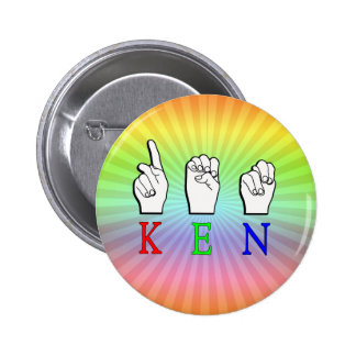 KEN FINGERSPELLED ASL NAME SIGN 2 INCH ROUND BUTTON