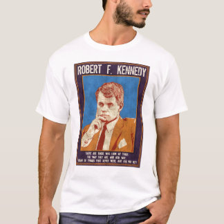"Kennedy, Robert - ""Why Not?"" T-Shirt"