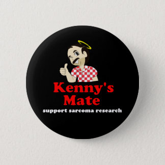Kenny's Mate Sarcoma Research Support Badge 2 Inch Round Button