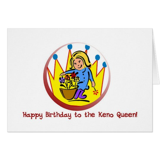 Keno cards: Happy Birthday to the Keno Queen Card