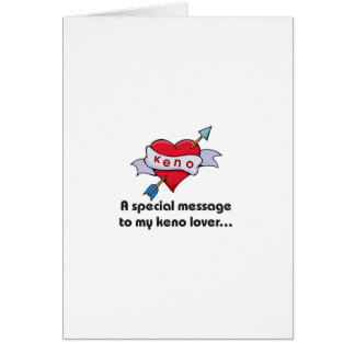 Keno cards: Special message to my Keno lover Card