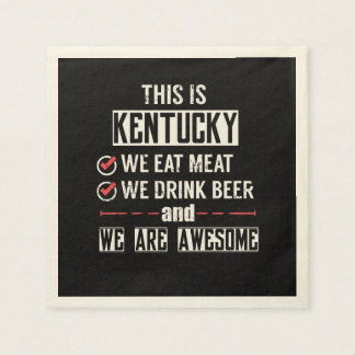 Kentucky Eat Meat Drink Beer Awesome Paper Napkin