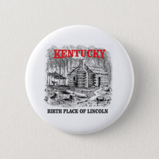Kentucky Lincolns birthplace 2 Inch Round Button