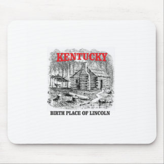 Kentucky Lincolns birthplace Mouse Pad