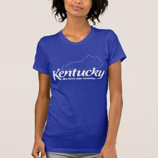 Kentucky - We Love Our Cousins T-Shirt