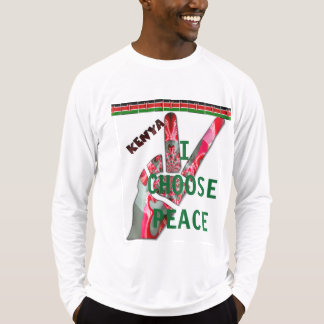 Kenya Nairobi Mombasa Kisumu I choose peace T-Shirt