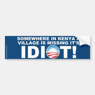 Kenyan Village missing it's Idiot Bumper Sticker
