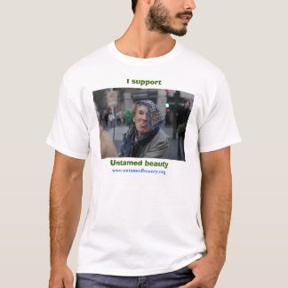 kerling, Untamed beauty, I support, www.untamed... T-Shirt