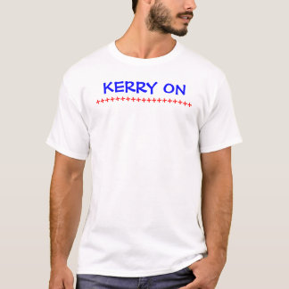 Kerry On T-Shirt