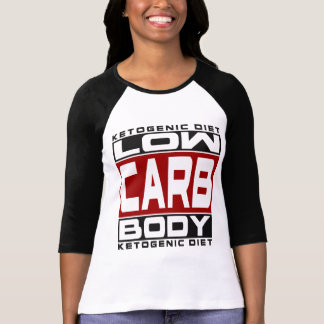 KETOGENIC DIET: Low Carb Body! Eat Keto For Health T-Shirt