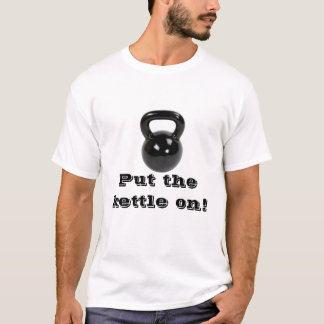 Kettle on T-Shirt