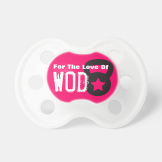 Kettlebell Workout - For The Love Of WOD Pacifier
